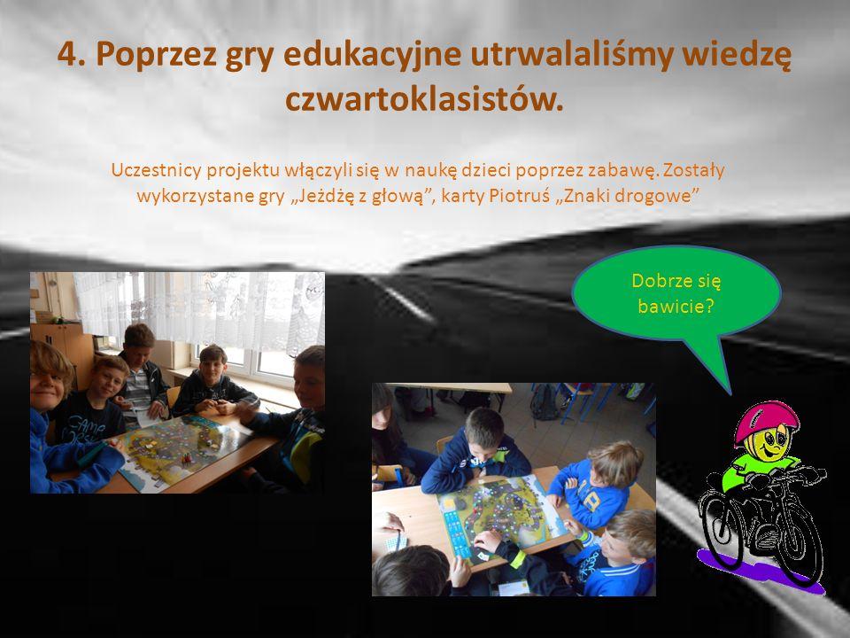 3. Uczestniczyliśmy w zajęciach - spotkaniach z policjantami w klasach 4.