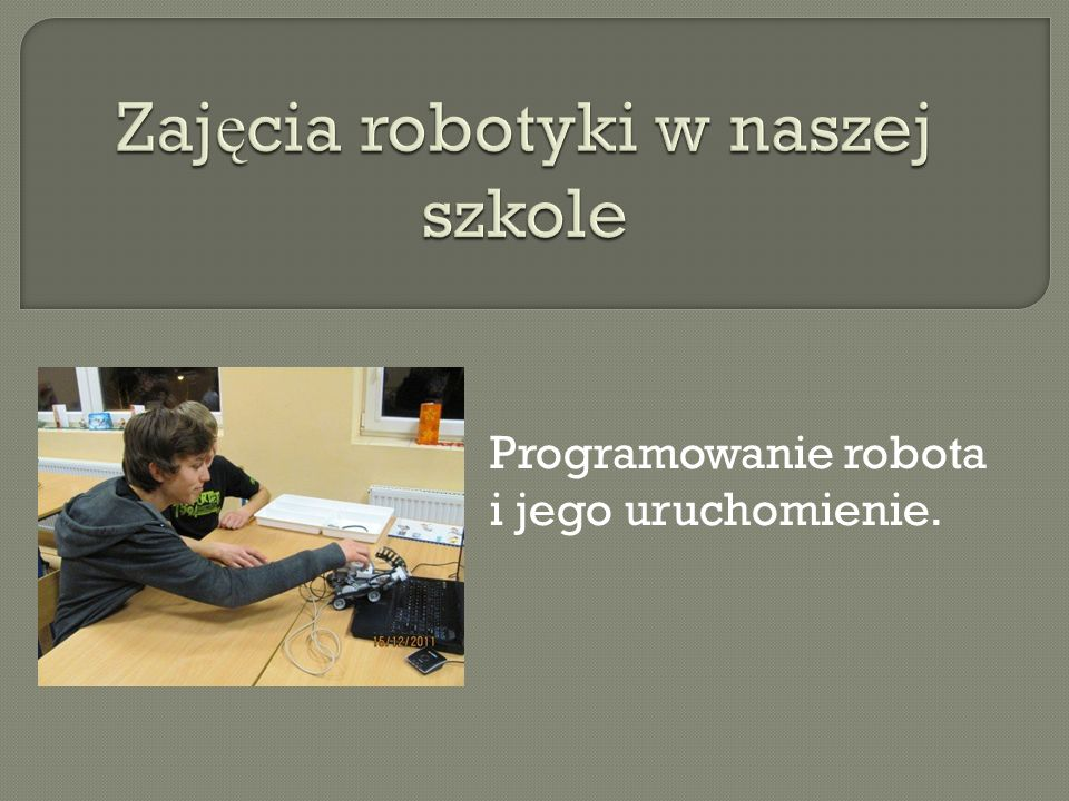 Programowanie robota i jego uruchomienie.