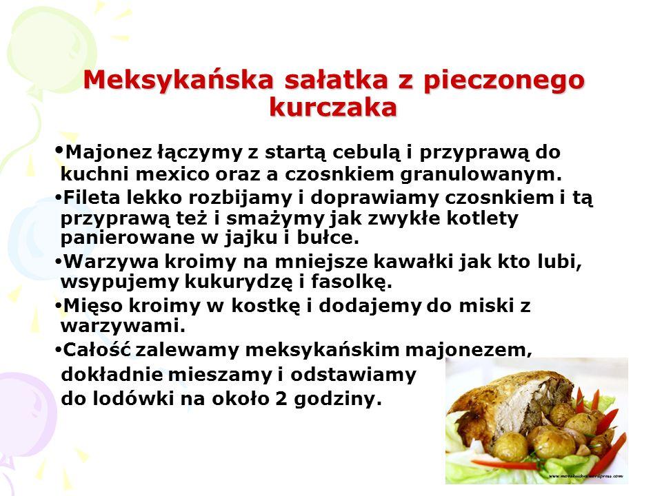 Meksykańska sałatka z pieczonego kurczaka Majonez łączymy z startą cebulą i przyprawą do kuchni mexico oraz a czosnkiem granulowanym. Fileta lekko roz