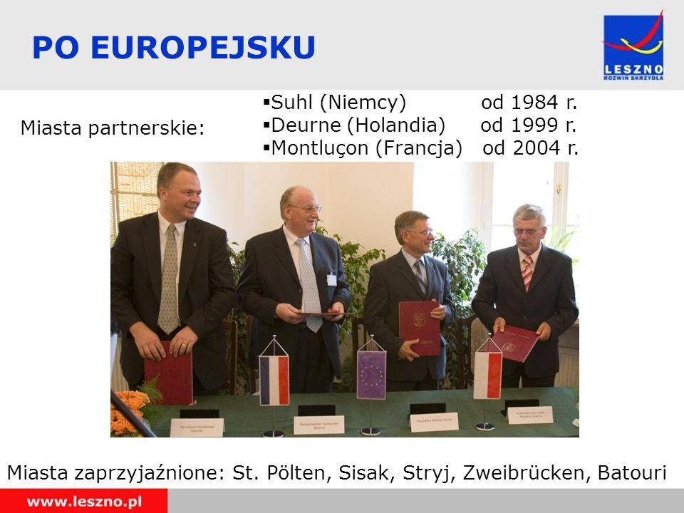 PO EUROPEJSKU Miasta partnerskie: Miasta zaprzyjaźnione: St. Pölten, Sisak, Stryj, Zweibrücken, Batouri Suhl (Niemcy) od 1984 r. Deurne (Holandia) od
