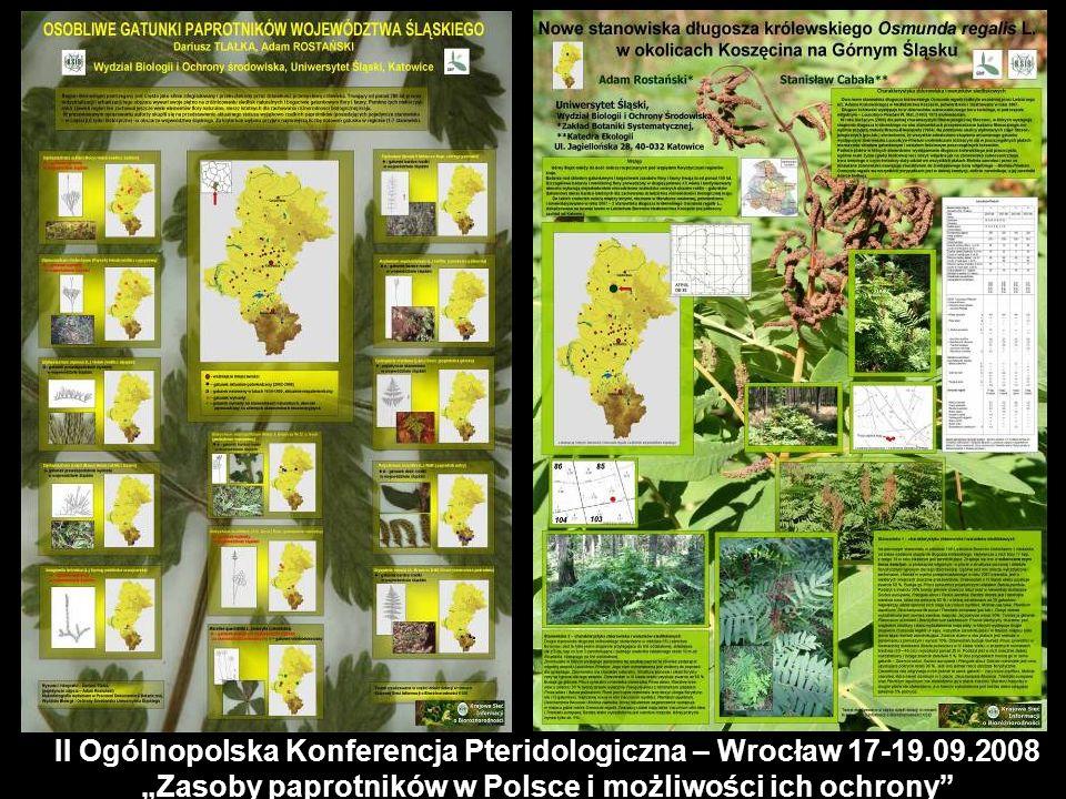 II Ogólnopolska Konferencja Pteridologiczna – Wrocław 17-19.09.2008 Zasoby paprotników w Polsce i możliwości ich ochrony
