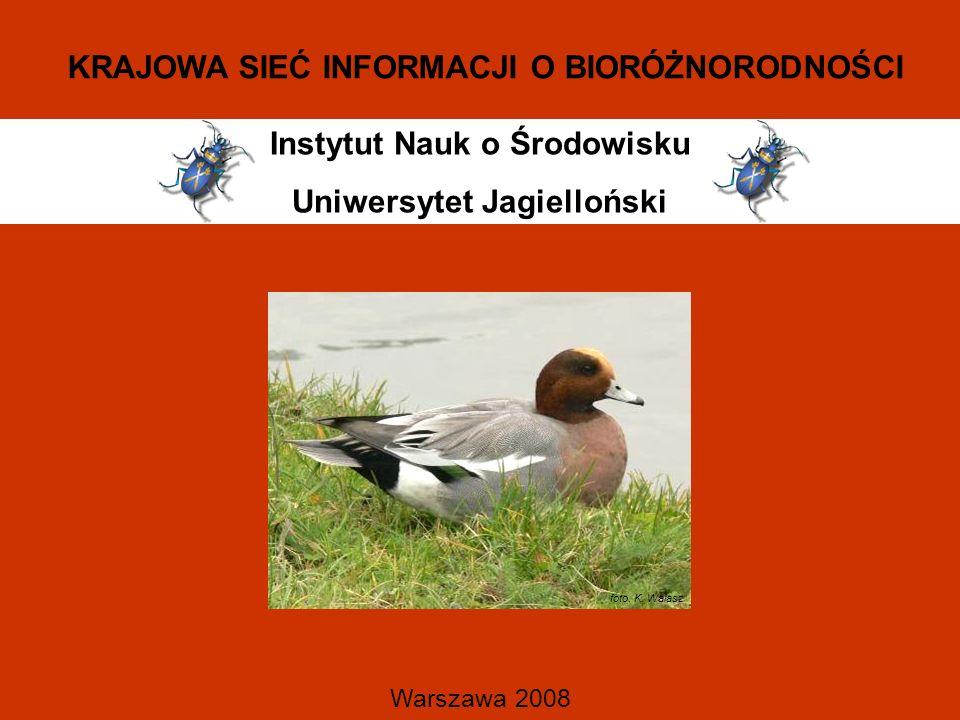 Instytut Nauk o Środowisku Uniwersytet Jagielloński Warszawa 2008 KRAJOWA SIEĆ INFORMACJI O BIORÓŻNORODNOŚCI foto.