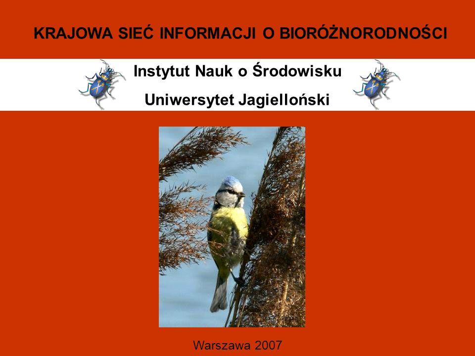 Instytut Nauk o Środowisku Uniwersytet Jagielloński Warszawa 2007 KRAJOWA SIEĆ INFORMACJI O BIORÓŻNORODNOŚCI foto.