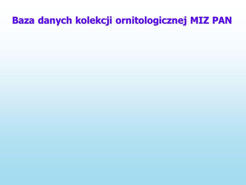 Baza danych kolekcji ornitologicznej MIZ PAN