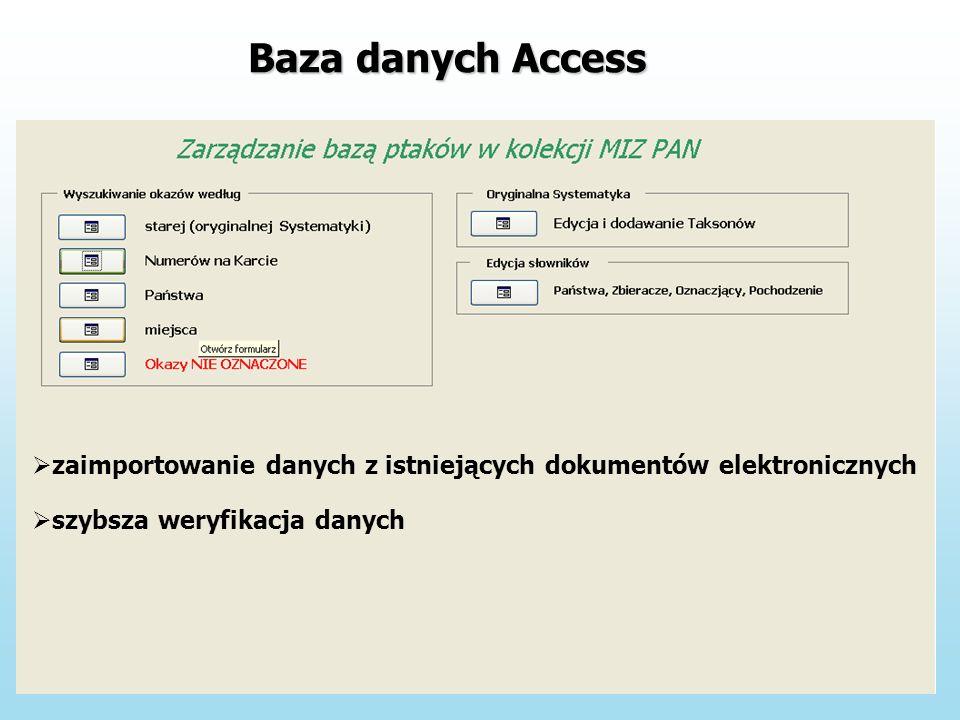 Baza danych Access zaimportowanie danych z istniejących dokumentów elektronicznych szybsza weryfikacja danych