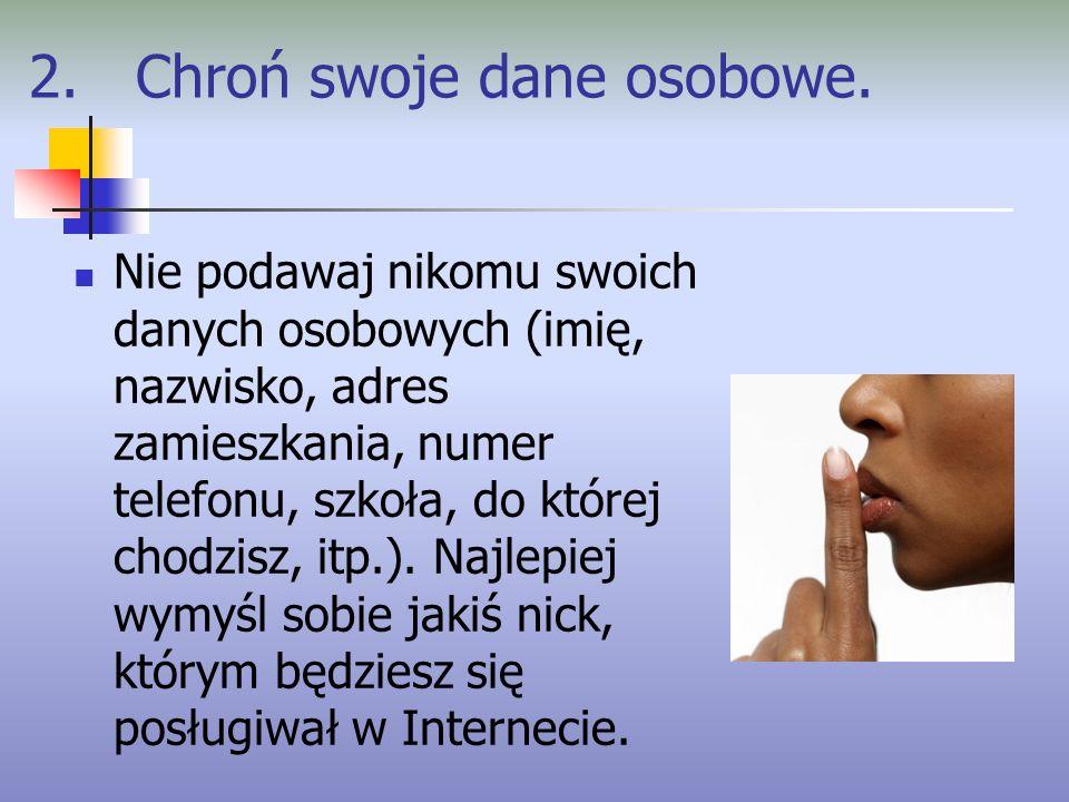 Źródło: http://www.bezpiecznaszkola.com.pl/ http://www.irc.pl/netykieta http://pl.wikipedia.org/wiki/Netykieta