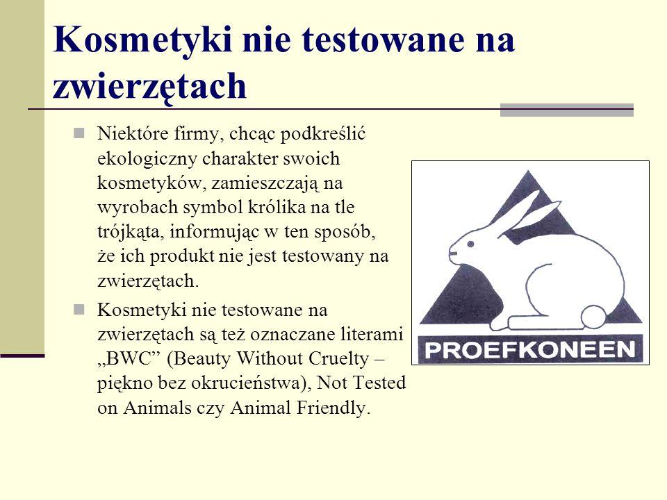 Kosmetyki nie testowane na zwierzętach Niektóre firmy, chcąc podkreślić ekologiczny charakter swoich kosmetyków, zamieszczają na wyrobach symbol królika na tle trójkąta, informując w ten sposób, że ich produkt nie jest testowany na zwierzętach.