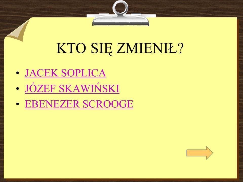 JÓZEF SKAWIŃSKI Skawiński był patriotą.Bardzo tęsknił za ojczyzną.