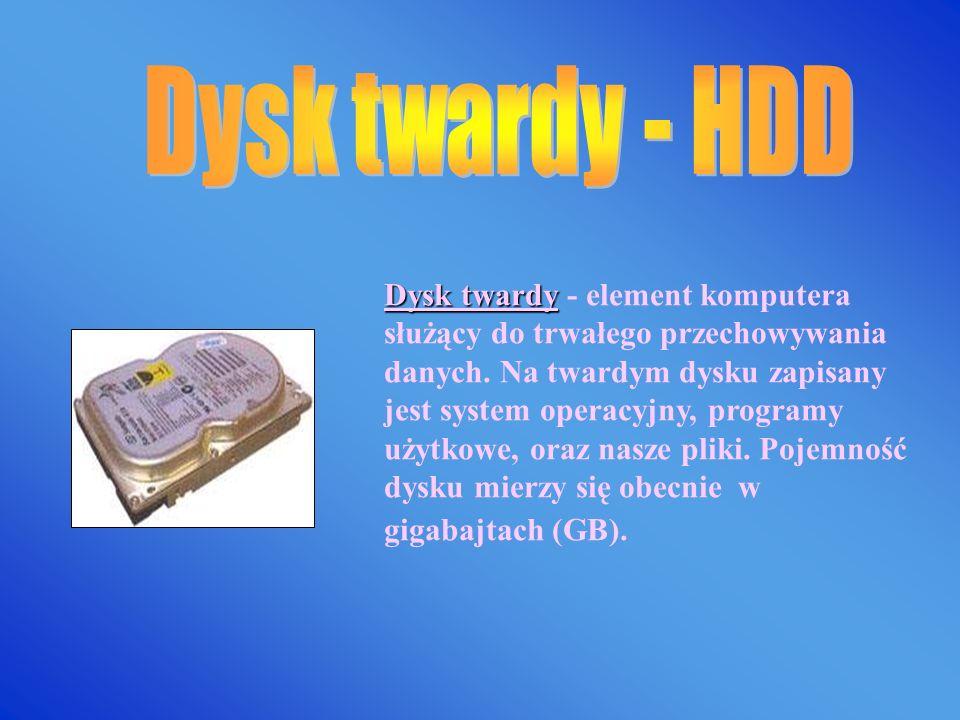 Dysk twardy Dysk twardy - element komputera służący do trwałego przechowywania danych.