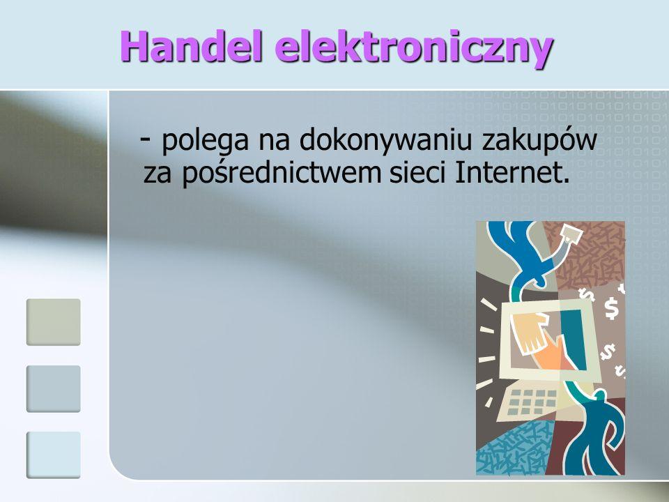 Rodzaje portali handlowych w Internecie Sklepy internetowe Aukcje internetowe