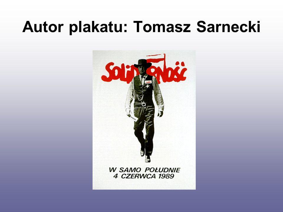 Autor plakatu: Tomasz Sarnecki