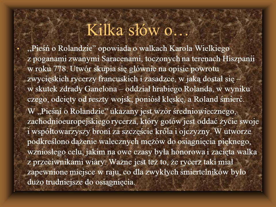 Cechy rycerza idealnego i jego świat wartości na podstawie Pieśni o Rolandzie.