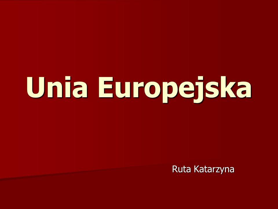 Spis treści Co to jest Unia Europejska.Co to jest Unia Europejska.