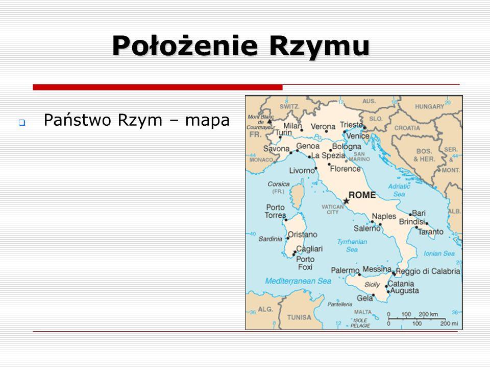Państwo Rzym – mapa Położenie Rzymu