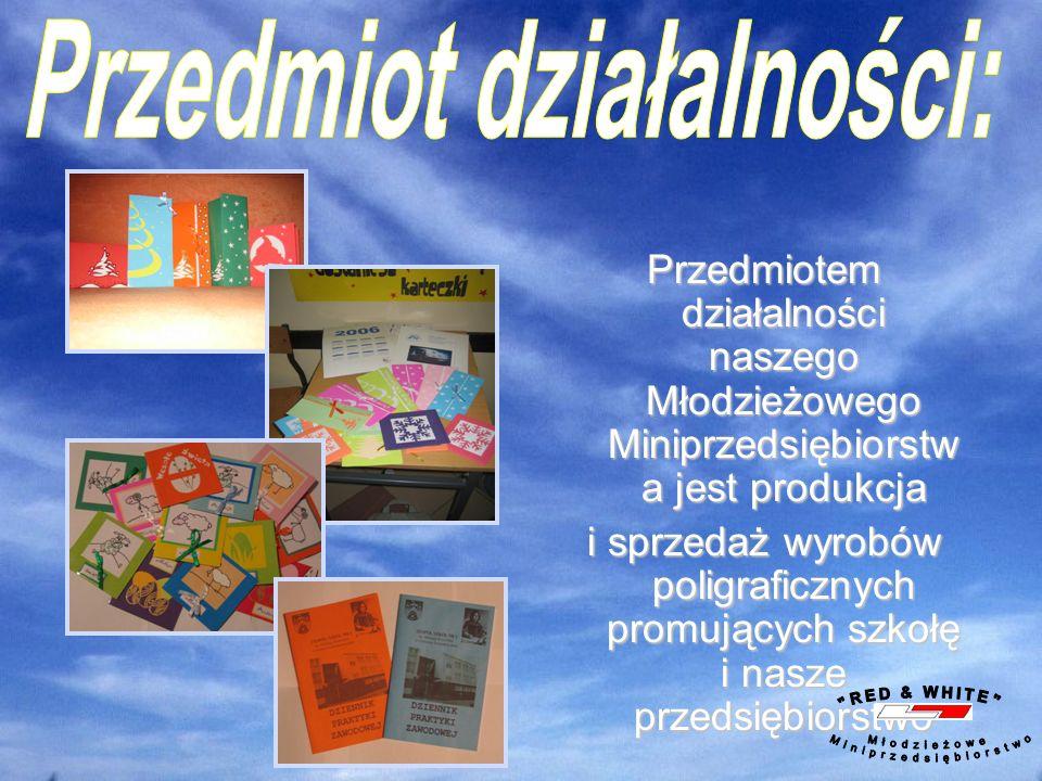 Przedmiotem działalności naszego Młodzieżowego Miniprzedsiębiorstw a jest produkcja i sprzedaż wyrobów poligraficznych promujących szkołę i nasze przedsiębiorstwo