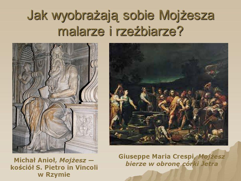 Jak wyobrażają sobie Mojżesza malarze i rzeźbiarze.