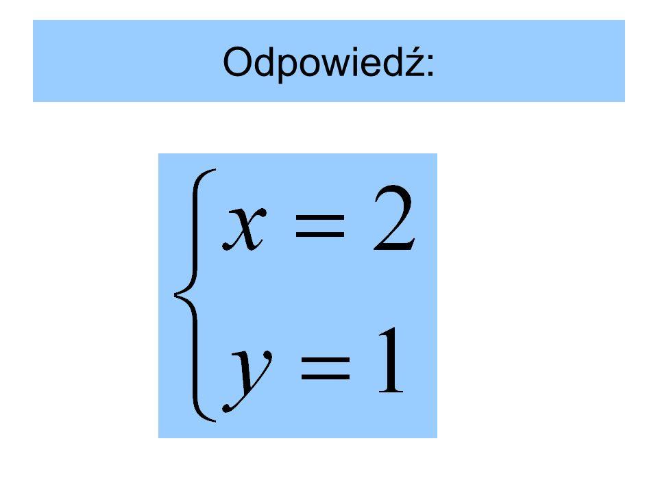 Przekształciwszy podany układ równań do postaci wzorów funkcji liniowej, otrzymamy: