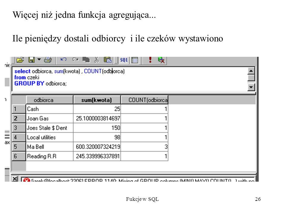 Fukcje w SQL26 Więcej niż jedna funkcja agregująca...