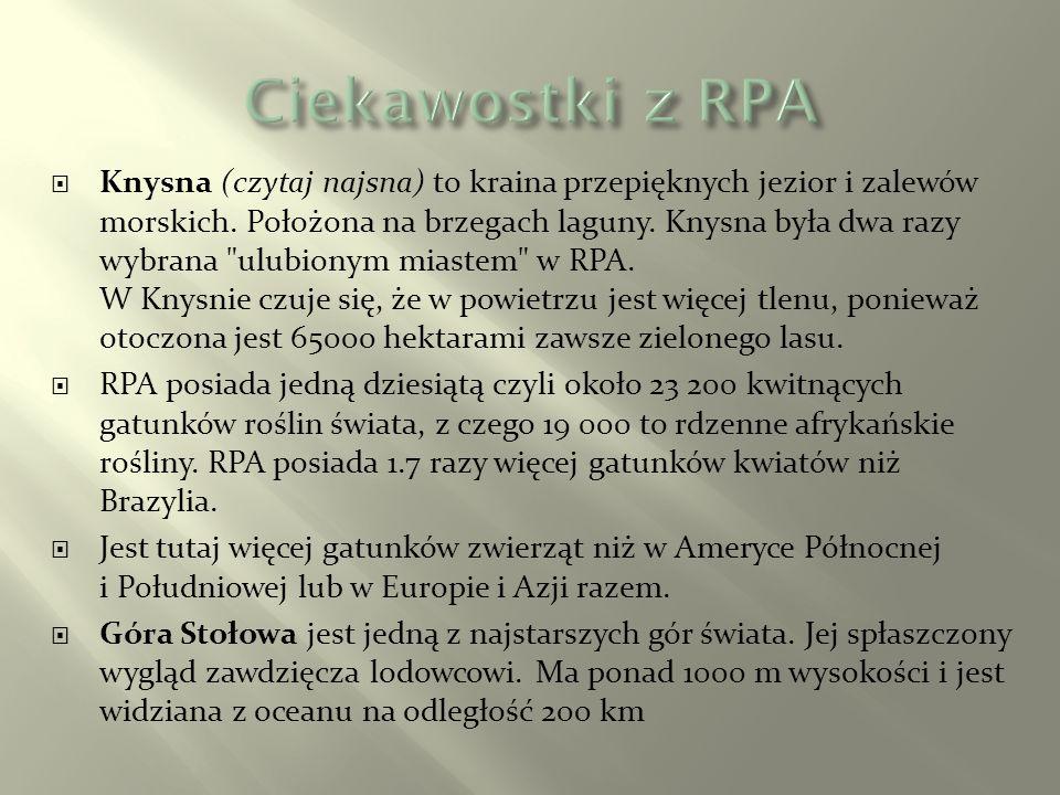 …obowiązuje tutaj aż 11 języków oficjalnych.Dwa główne to angielski i afrikaans.