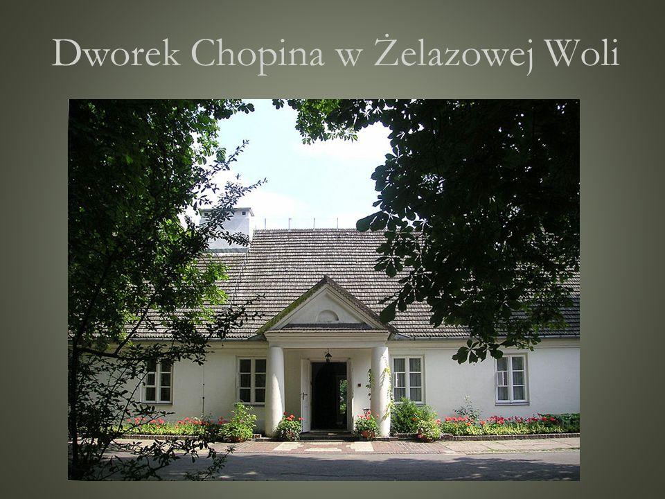 Dworek Chopina w Żelazowej Woli