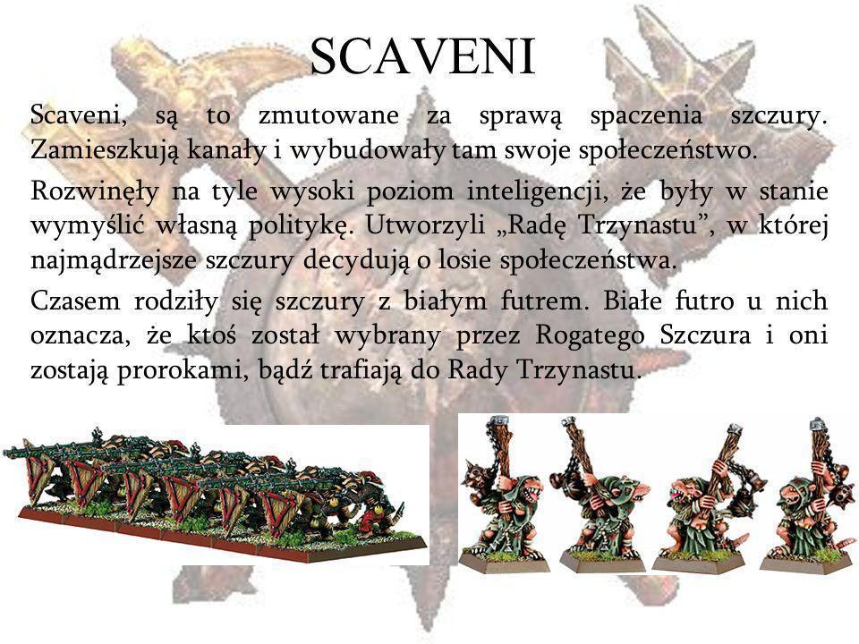 SCAVENI Scaveni, są to zmutowane za sprawą spaczenia szczury. Zamieszkują kanały i wybudowały tam swoje społeczeństwo. Rozwinęły na tyle wysoki poziom