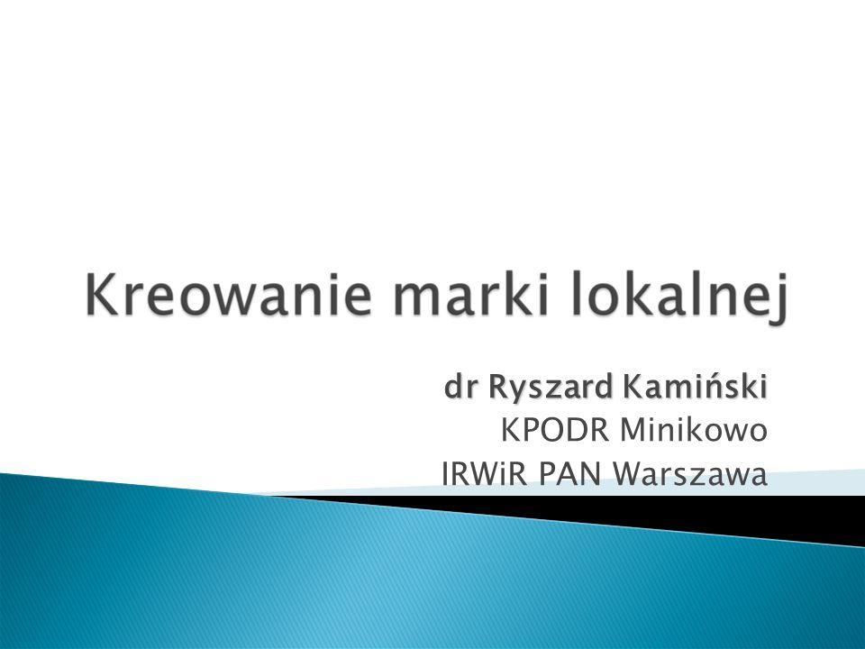 dr Ryszard Kamiński KPODR Minikowo IRWiR PAN Warszawa