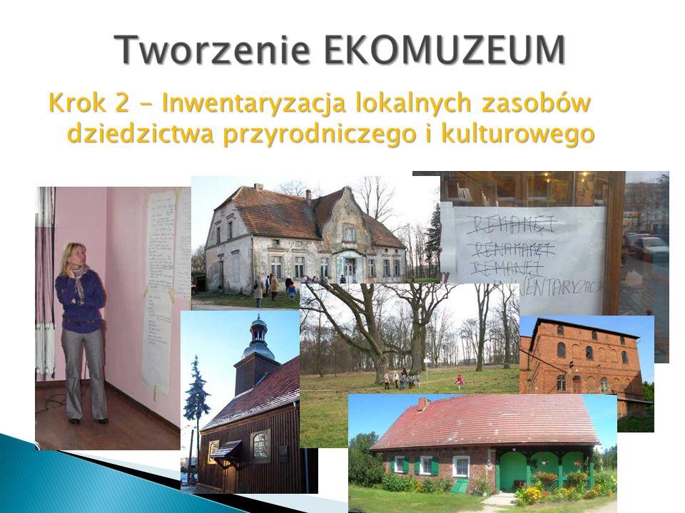 Krok 2 - Inwentaryzacja lokalnych zasobów dziedzictwa przyrodniczego i kulturowego