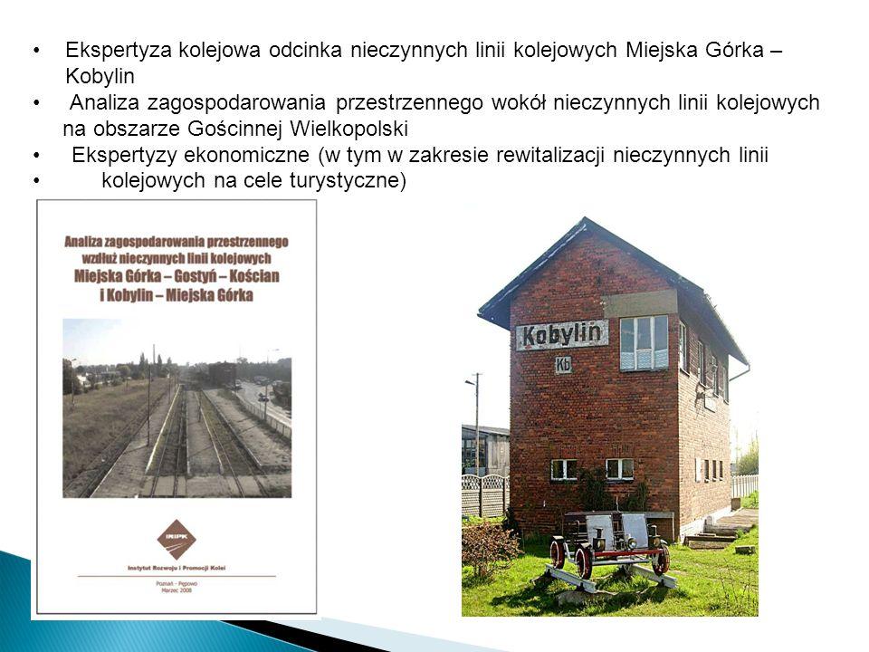 Ekspertyza kolejowa odcinka nieczynnych linii kolejowych Miejska Górka – Kobylin Analiza zagospodarowania przestrzennego wokół nieczynnych linii kolej