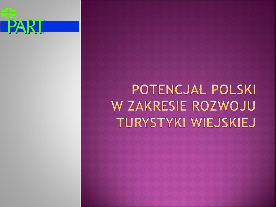 Turystyka wiejska powinna stanowić jeden z kluczowych kierunków rozwoju turystyki w Polsce.