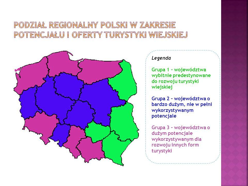 Legenda Grupa 1 – województwa wybitnie predestynowane do rozwoju turystyki wiejskiej Grupa 2 – województwa o bardzo dużym, nie w pełni wykorzystywanym