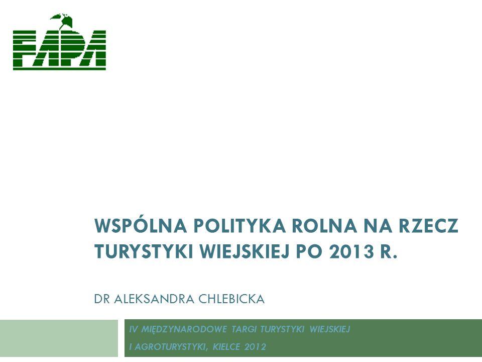 Podsumowanie 12 WPR utożsamia się coraz bardziej z polityką UE wobec obszarów wiejskich; Reforma podkreśla wielofunkcyjny charakter WPR – żywność, środowisko, energia, obszary wiejskie; Rozwój turystyki na obszarach wiejskich wpisuje się w nowe cele i priorytety ROW w nowej perspektywie finansowej; W nowym PROW przewidziane są działania wspierające w sposób bezpośredni i pośredni turystykę na wsi; Na obecnym etapie procesu reformy (propozycje legislacyjne KE) trudno mówić o szczegółach finansowania ale należy się spodziewać, że będzie nie mniejsze niż w obecnej perspektywie (więcej pośrednio wspierających).