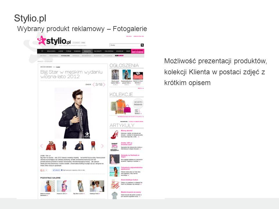 Stylio.pl Wybrany produkt reklamowy – Fotogalerie Możliwość prezentacji produktów, kolekcji Klienta w postaci zdjęć z krótkim opisem