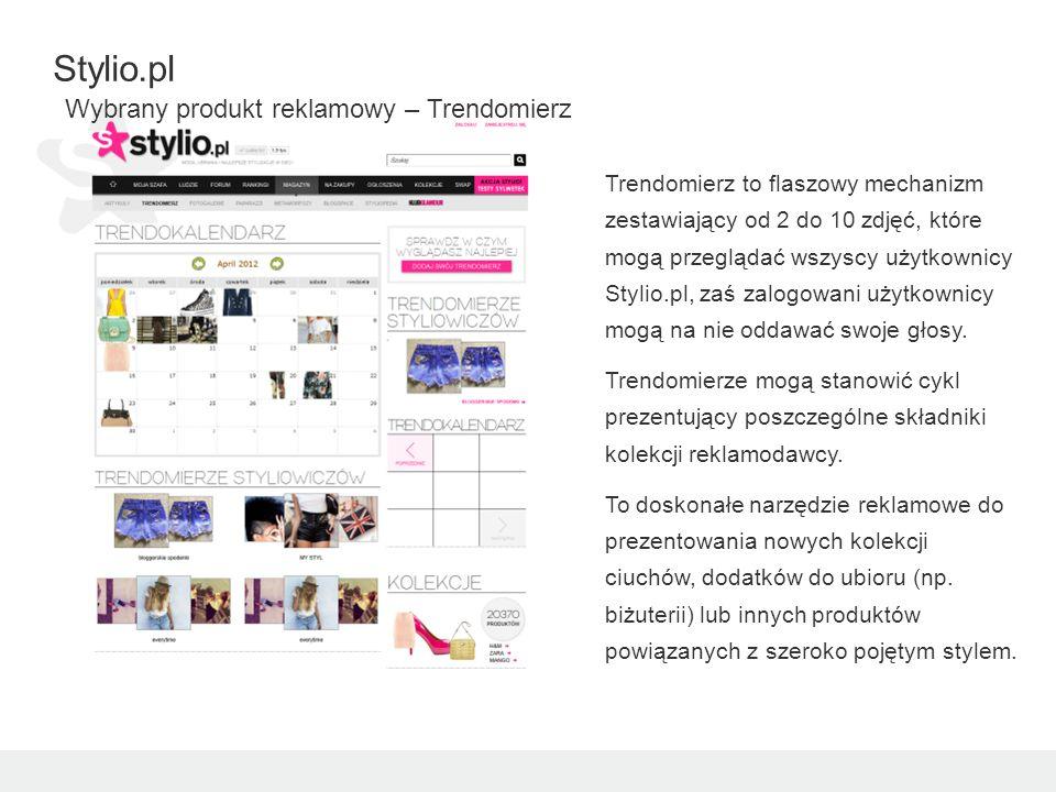 Trendomierz to flaszowy mechanizm zestawiający od 2 do 10 zdjęć, które mogą przeglądać wszyscy użytkownicy Stylio.pl, zaś zalogowani użytkownicy mogą na nie oddawać swoje głosy.