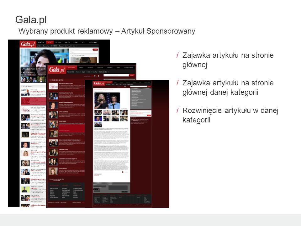 Gala.pl Wybrany produkt reklamowy – Artykuł Sponsorowany /Zajawka artykułu na stronie głównej /Zajawka artykułu na stronie głównej danej kategorii /Rozwinięcie artykułu w danej kategorii