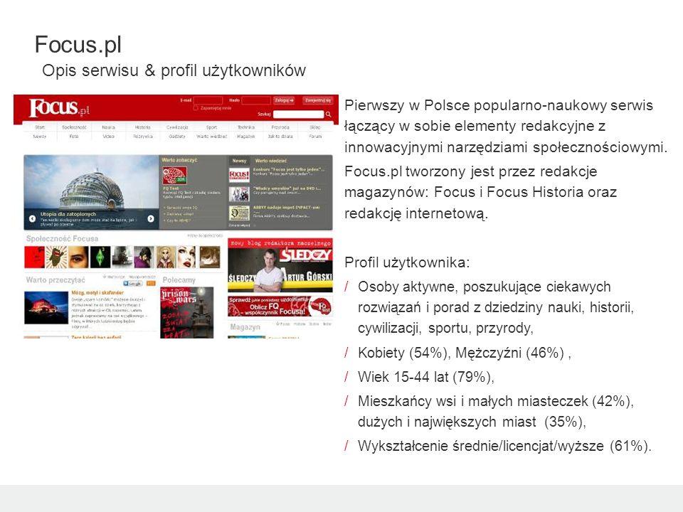 Pierwszy w Polsce popularno-naukowy serwis łączący w sobie elementy redakcyjne z innowacyjnymi narzędziami społecznościowymi. Focus.pl tworzony jest p