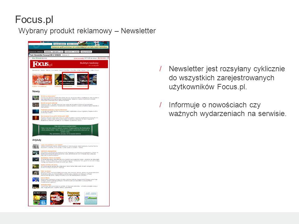 /Newsletter jest rozsyłany cyklicznie do wszystkich zarejestrowanych użytkowników Focus.pl. /Informuje o nowościach czy ważnych wydarzeniach na serwis
