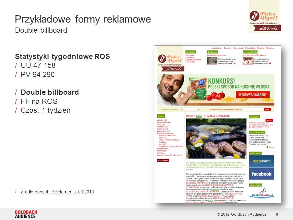 Przykładowe formy reklamowe © 2012 Goldbach Audience9 /Miesięczny branding serwisu: Cukier Królewski Belka Info w przepisach
