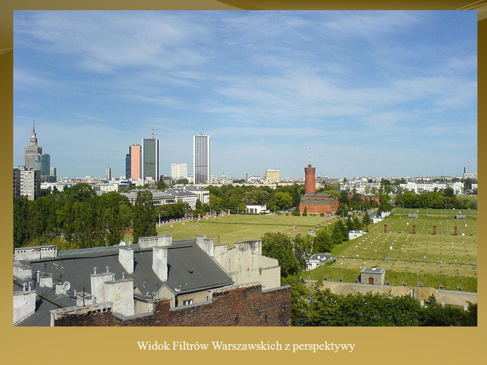 Widok Filtrów Warszawskich z perspektywy
