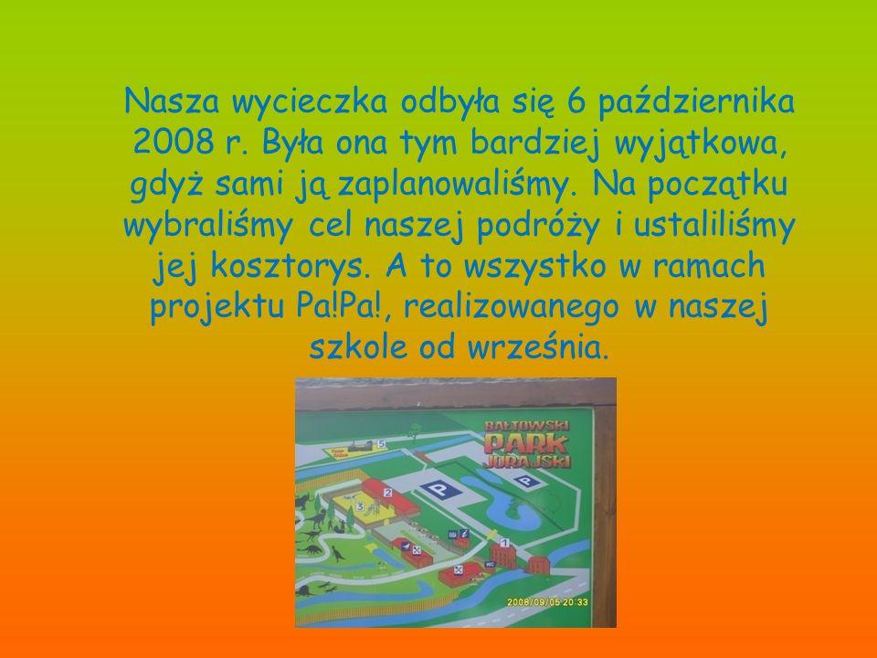 Nasza wycieczka odbyła się 6 października 2008 r.