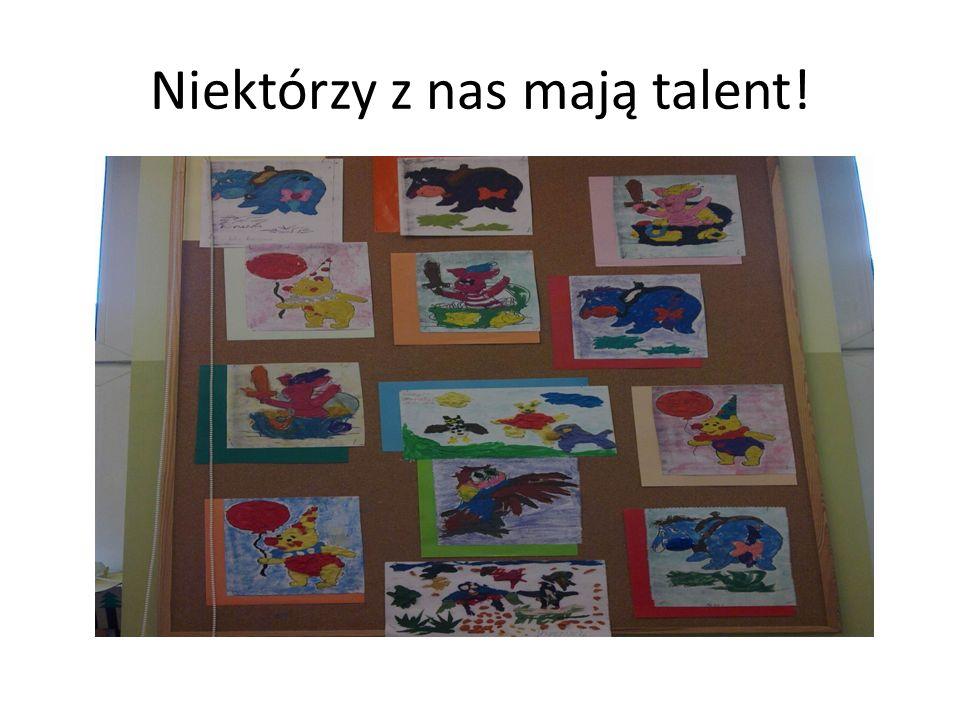 Niektórzy z nas mają talent!