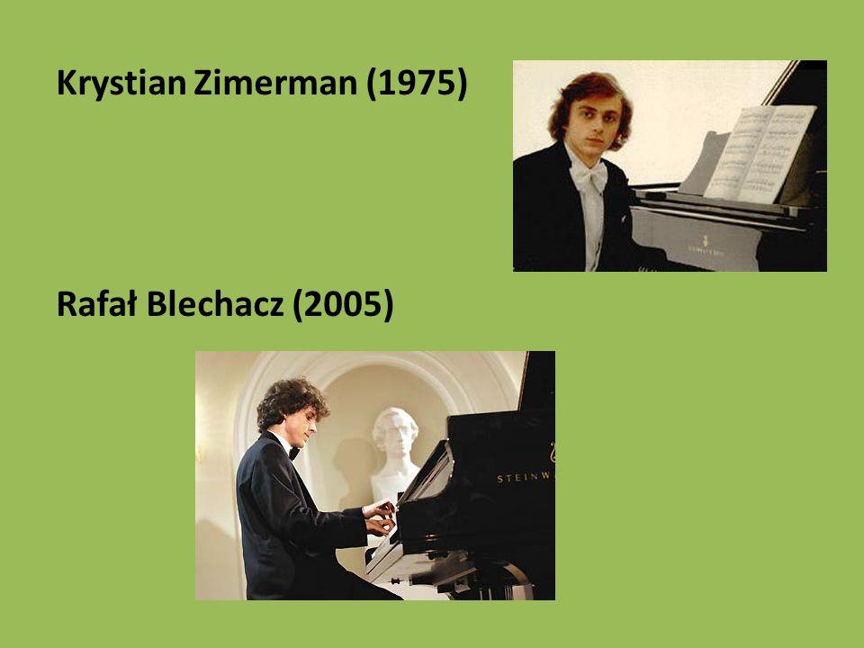 Krystian Zimerman (1975) Rafał Blechacz (2005)