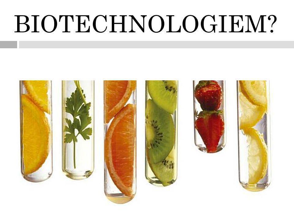 BIOTECHNOLOGIEM