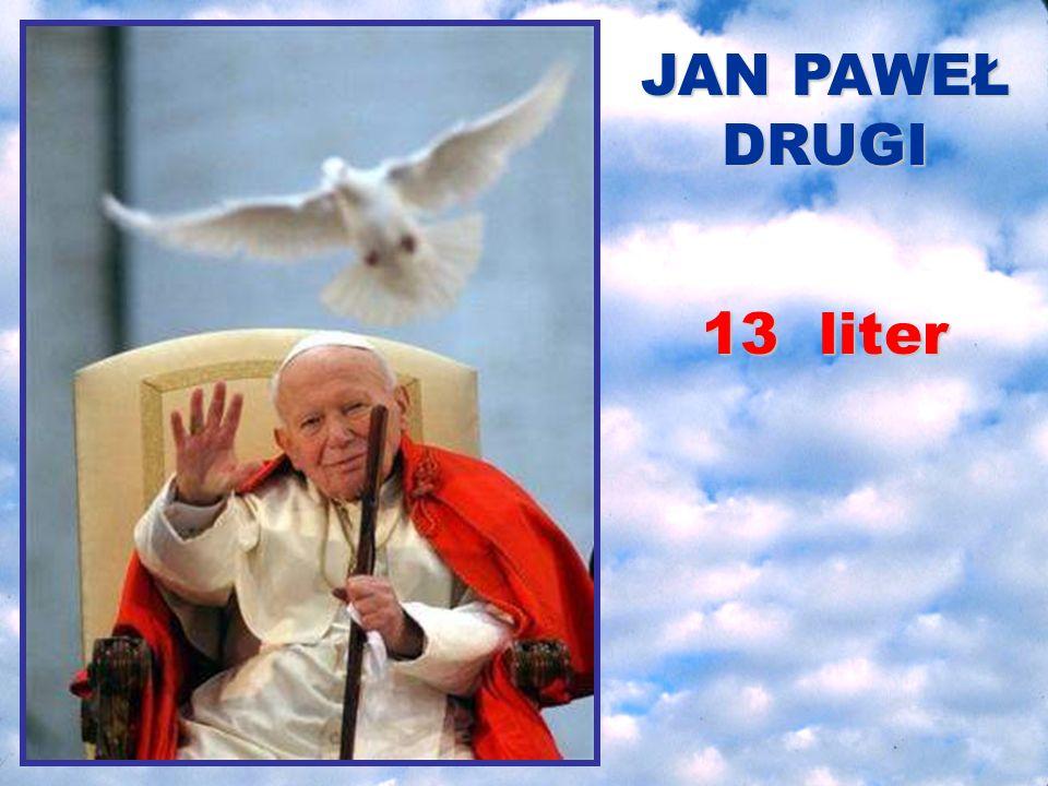 Został papieżem mając 58 lat 5+8 = 13