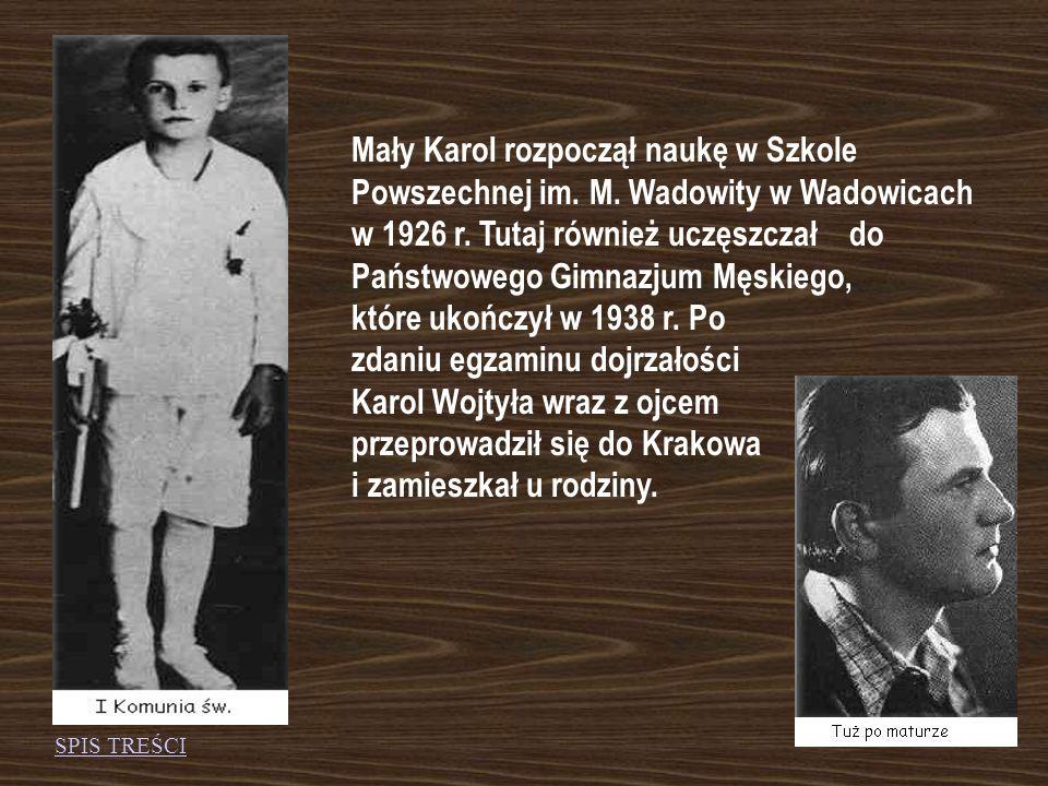 Karol Wojtyła przyszedł na świat 18 maja 1920 r. w Wadowicach, jako syn Karola, emerytowanego porucznika, byłego legionisty i Emilii z Kaczorowskich (