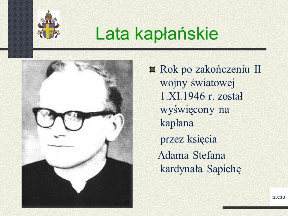 Lata kapłańskie Rok po zakończeniu II wojny światowej 1.XI.1946 r.