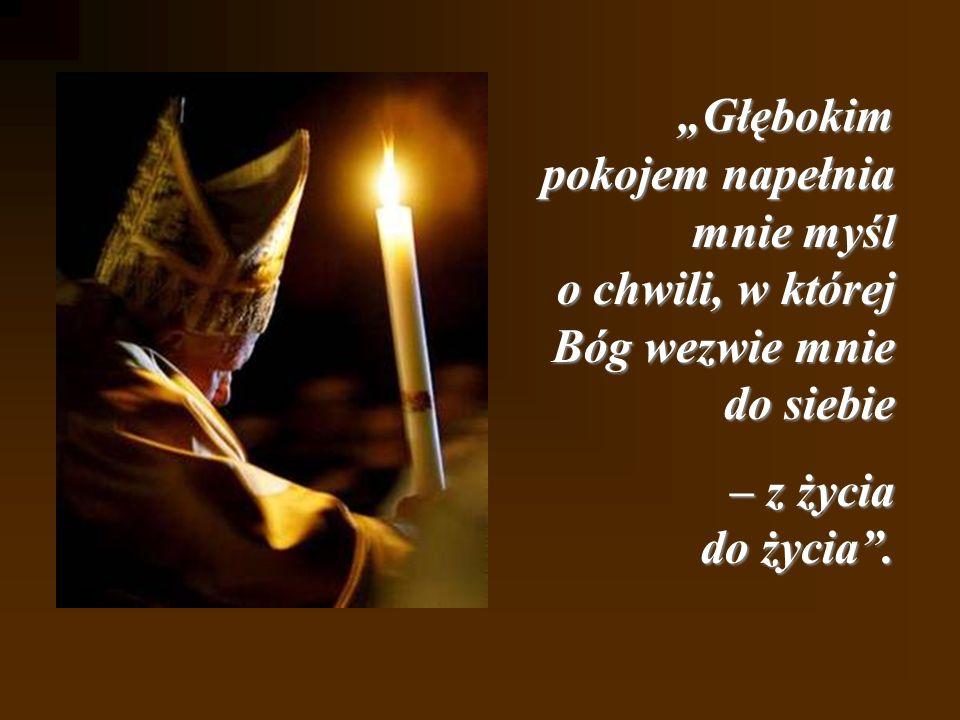 Matko Najświętsza, Pani Kalwaryjska Tobie oddaję wszystkie owoce mego życia i posługi; Tobie zawierzam losy Kościoła; Tobie polecam mój naród; Tobie u