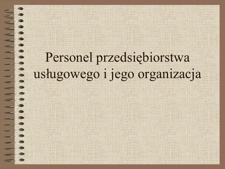 Personel przedsiębiorstwa usługowego i jego organizacja
