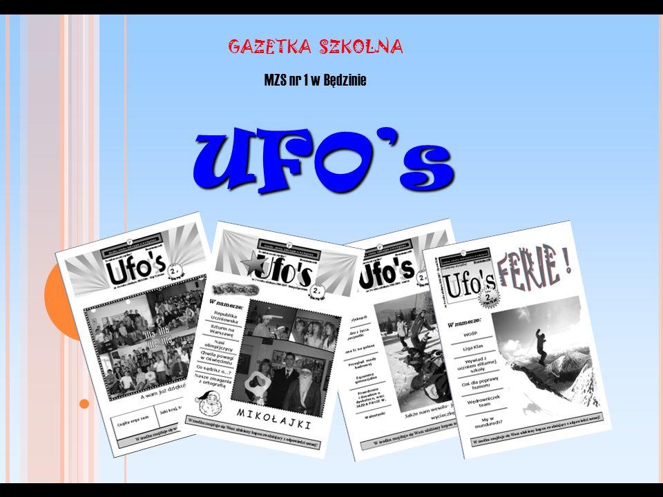 UFOs GAZETKA SZKOLNA MZS nr 1 w Będzinie