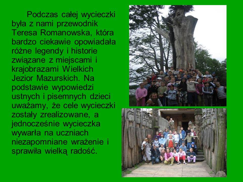 Podczas całej wycieczki była z nami przewodnik Teresa Romanowska, która bardzo ciekawie opowiadała różne legendy i historie związane z miejscami i kra