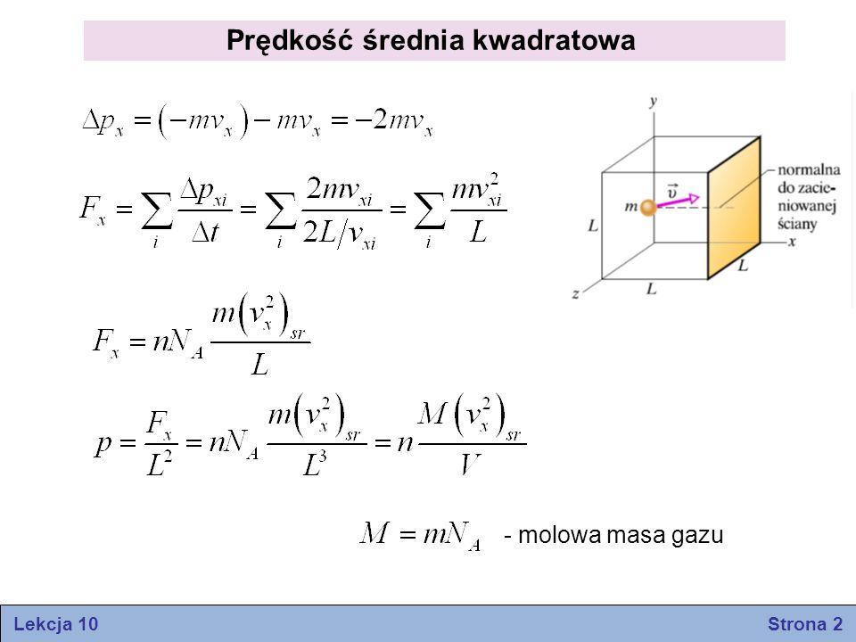 Prędkość średnia kwadratowa - molowa masa gazu Lekcja 10 Strona 2